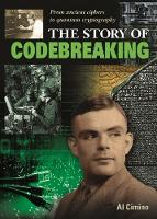 The Story of Codebreaking by Nigel Cawthorne