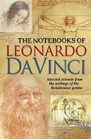 The Notebooks of Leonardo da Vinci by Edward McCurdy