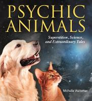 Psychic Animals by Michelle Waitzman