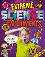 Extreme Science Experiments by Anna Claybourne