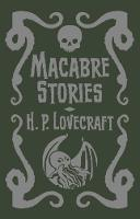 Macabre Stories by H. P. Lovecraft