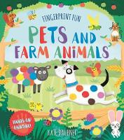 Fingerprint Fun: Pets and Farm Animals by Kate Daubney