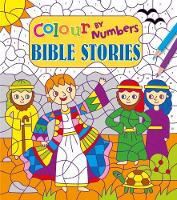 Colour by Numbers: Bible Stories by Lizzy Doyle