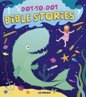 Dot-To-Dot Bible Stories by Jo Moon