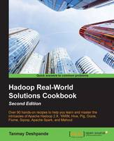 Hadoop Real-World Solutions Cookbook - by Tanmay Deshpande
