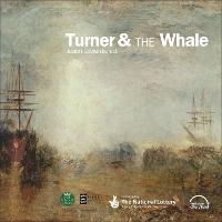 Turner and the Whale by Dr Jason Edwards