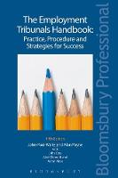 The Employment Tribunals Handbook: Practice, Procedure and Strategies for Success by John-Paul Waite, Alan R. Payne, Alice Meredith, Aaron Moss