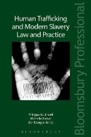Human Trafficking and Modern Slavery Law and Practice by Philippa Southwell, Michelle Brewer, Ben Douglas-Jones
