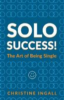 Solo Succes You CAN do things on your own by Christine Ingall