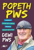 Popeth Pws by Dewi Pws