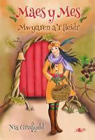 Cyfres Maes y Mes: Mwyaren a'r Lleidr by Nia Gruffydd