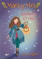 Cyfres Maes y Mes: Rhoswen a'r Eira by Nia Gruffydd