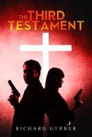 The Third Testament by Richard Gerber