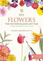 RHS Flowers The Watercolour Art Pad by Rachel Pedder-Smith
