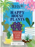 RHS Little Book of Happy Houseplants by Holly Farrell