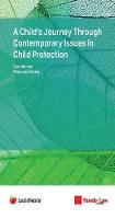 A Child's Journey through Contemporary Issues in Child Protection by