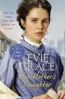Her Mother's Daughter Agnes' Story by Evie Grace