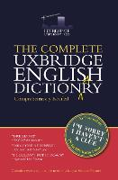 The Complete Uxbridge English Dictionary I'm Sorry I Haven't a Clue by Graeme Garden, Tim Brooke-Taylor, Barry Cryer, Jon Naismith