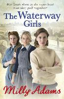 The Waterway Girls by Milly Adams