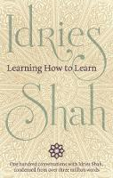 Learning How to Learn by Idries Shah