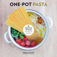 One-Pot Pasta From pot to plate in under 30 minutes by Sabrina Fauda-Role
