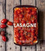 Lasagne Over 30 delicious pasta dishes by Sandra Mahut