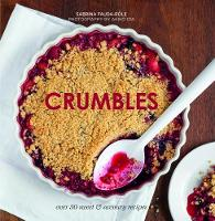 Crumbles Over 30 sweet and savoury recipes by Sabrina Fauda-Role