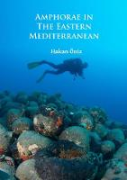 Amphorae in the Eastern Mediterranean by Hakan Oniz