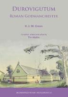 Durovigutum: Roman Godmanchester by H. J. M. Green