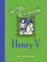 Tales from Shakespeare: Henry V by Timothy Knapman