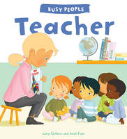 Busy People: Teacher by Lucy Cuthew