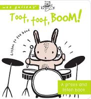 Toot, Toot, Boom! Listen to the Band A Press and Listen Board Book by Surya Sajnani