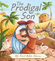 My First Bible Stories (Stories Jesus Told): The Prodigal Son by Su Box