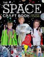 The Space Craft Book 15 Things an Astronaut Can't Do Without! by Laura Minter, Tia Williams