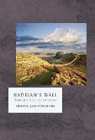 Hadrian's Wall by Adrian Goldsworthy