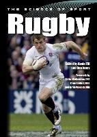 The Science of Sport: Rugby by Kevin Till