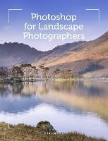 Photoshop for Landscape Photographers by John Gravett