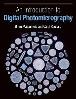 An Introduction to Digital Photomicrography by Brian, PhD Matsumoto