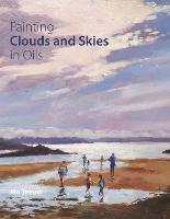 Painting Clouds and Skies in Oils by Mo Teeuw