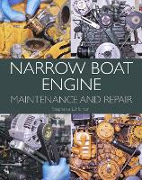 Narrow Boat Engine Maintenance and Repair by Stephanie L. Horton