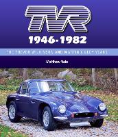 TVR 1946-1982 The Trevor Wilkinson and Martin Lilley Years by Matthew Vale