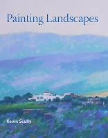 Painting Landscapes by Kevin Scully
