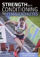 Strength and Conditioning for Female Athletes by Keith, MSc, ASCC Barker, Debby, MSc, ASCC Sargent