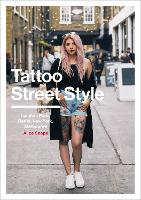 Tattoo Street Style by Alice Snape