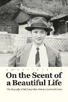 On the Scent of a Beautiful Life by Han Mi-Ja