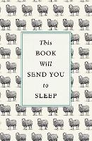 This Book Will Send You to Sleep by Hugh Barker