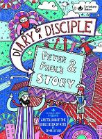 Diary of a Disciple - Peter and Paul's Story by Gemma Willis