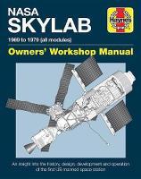 NASA Skylab Owners' Workshop Manual by David Baker