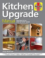 Kitchen Upgrade Manual by Andy Blackwell