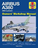 Airbus A380 Manual 2005 Onwards by Robert Wicks